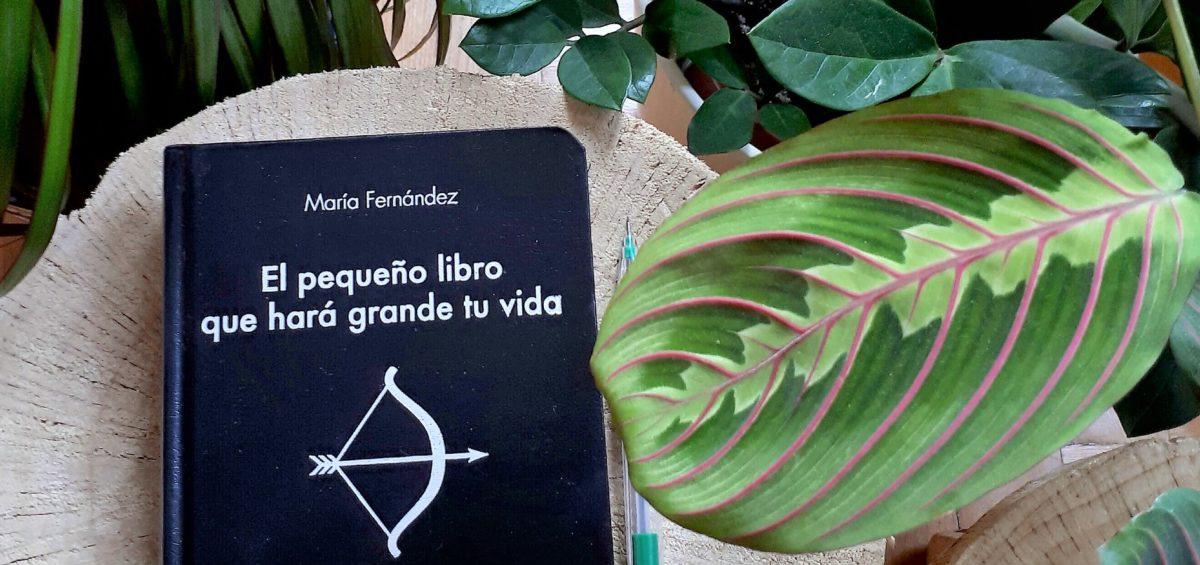 Eres lo mejor que te ha pasado: La autora María Fernández da las claves para quererte más a ti misma 19