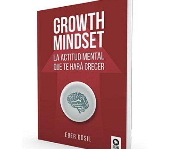 Se presenta Growth Mindset, el manual que propone un nuevo nivel de desarrollo personal 10