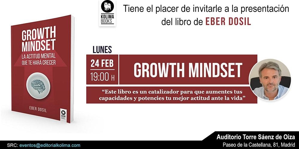 Se presenta Growth Mindset, el manual que propone un nuevo nivel de desarrollo personal 3