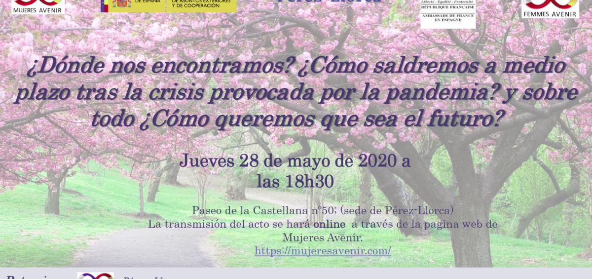 Mujeres Avenir convoca una conferencia para tratar sobre la salida de la crisis de la pandemia y del futuro que nos espera, con intervención de la Secretaria de Estado de Asuntos Exteriores y destacadas especialistas de la investigación biológica, la justicia, la economía y la filosofía. 2